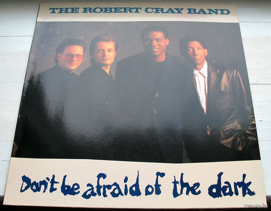 "The Robert Cray Band ""Don't Be Afraid Of The Dark"" LP, 1988"