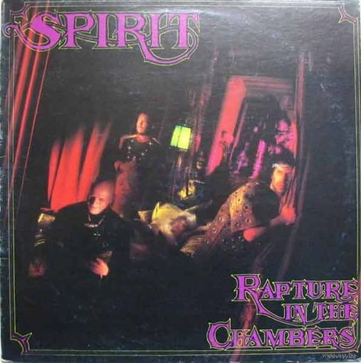 Spirit - Rapture In The Chambers - LP - 1989