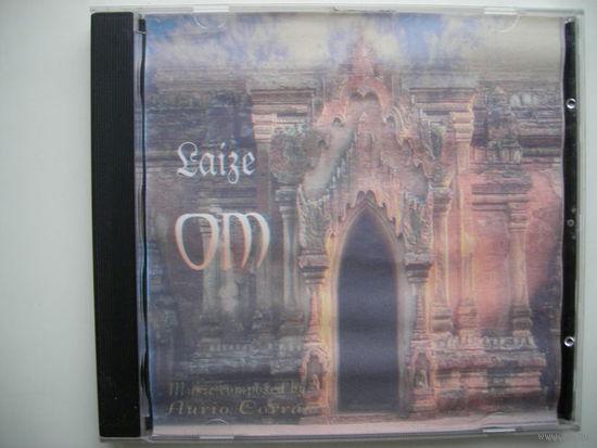 Laize OM (music by Aurio Cora) сборник музыки для релакса и духовных практик
