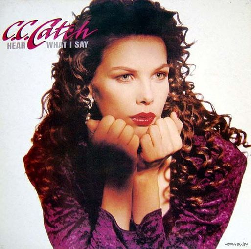 0395. C.C. Catch. Hear What i Say. 1989. Metronome (DE) = 26$
