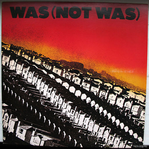 Was (Not Was) LP, 1981