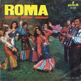 LP ROMA - Gypsy Show Group