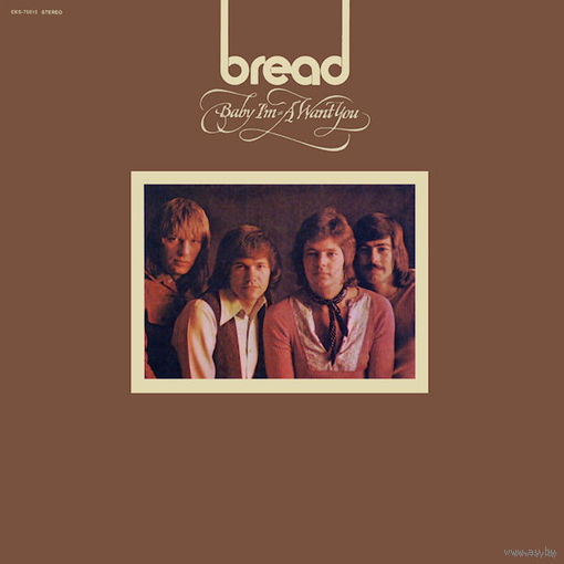 Bread - Baby I'm-A Want You - LP - 1972
