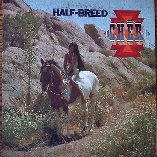 0324. Cher. Half-Breed. 1974. MCA (IT) = 18$