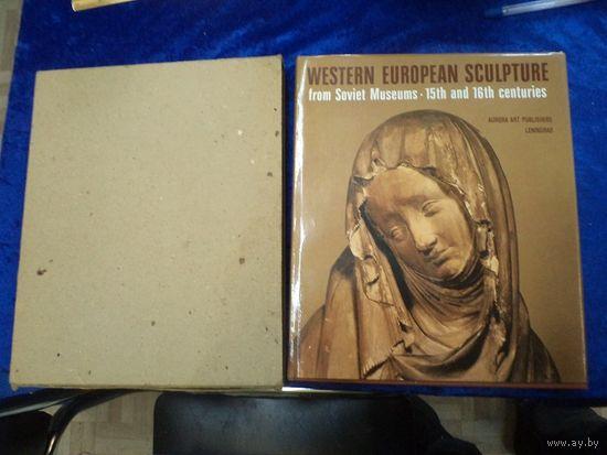 Западноевропейская скульптура 15-16 веков в советских музеях. Альбом(на англ. языке), 1988 г.