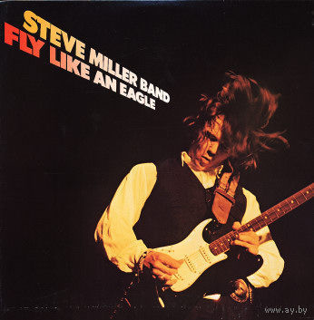 Steve Miller Band - Fly Like An Eagle - lp -1976